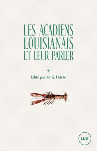 Les Acadiens louisianais et...