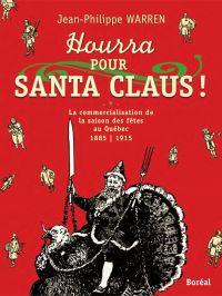 Hourra pour Santa Claus !