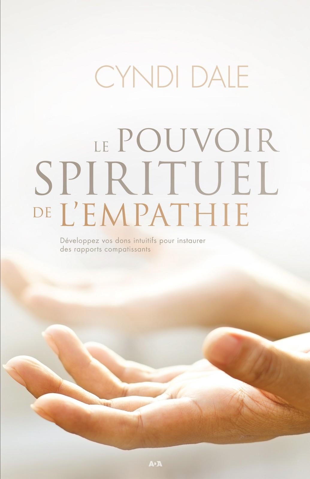 Le pouvoir spirituel de l'empathie