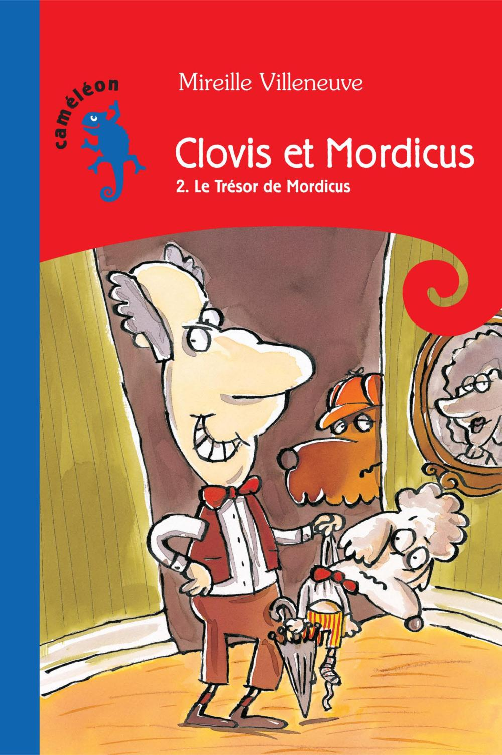 Clovis et Mordicus T2