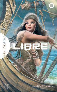 L'insoumise 3 - Libre