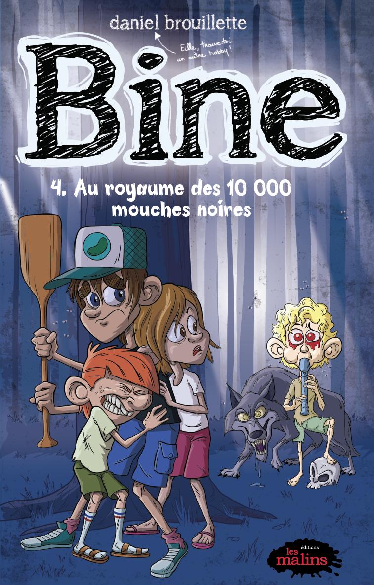 Bine 04 : Au royaume des 10 000 mouches noires