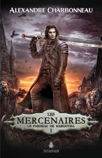 Les mercenaires - Le fardea...