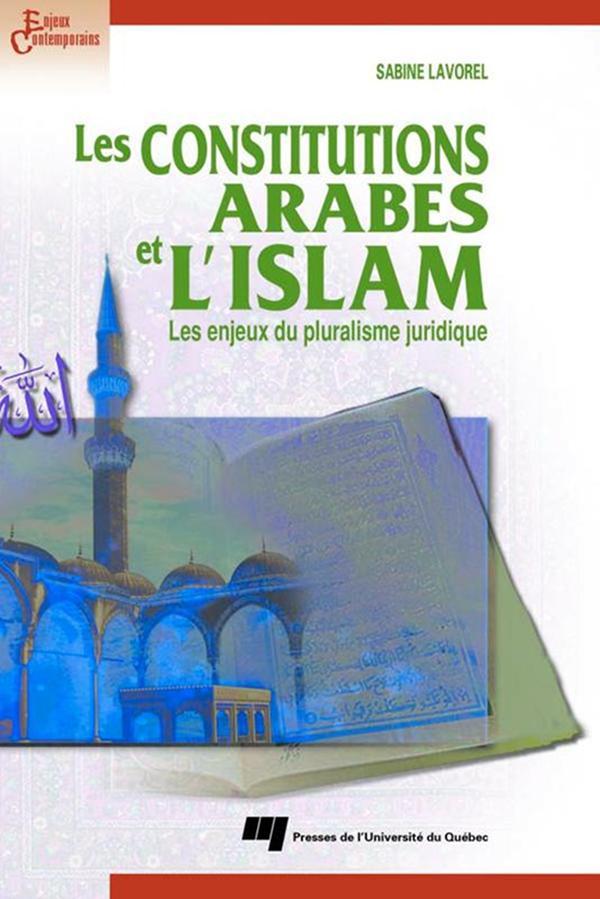 Les constitutions arabes et l'Islam