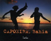 CAPOEIRA, BAHIA (English)