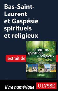 Bas-Saint-Laurent et Gaspés...