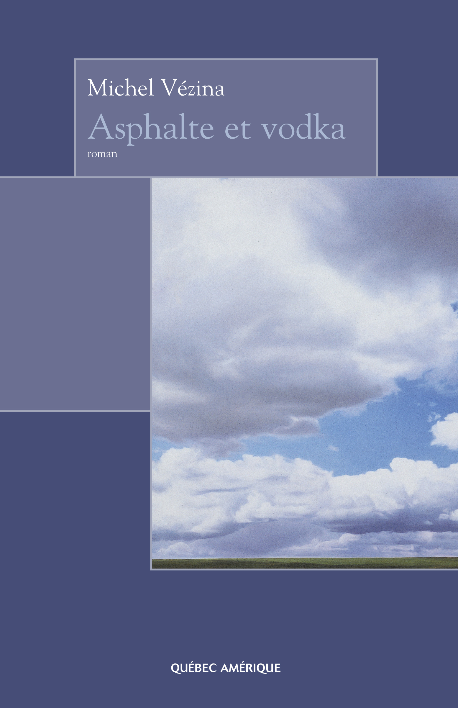 Asphalte et vodka