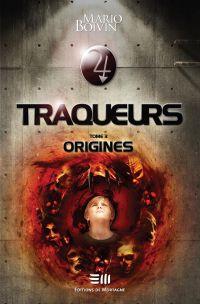 Traqueurs 03 : Origines