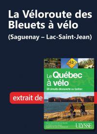 La Véloroute des Bleuets à ...