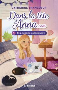 Image de couverture (Dans la tête d'Anna.com 1)