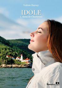 Idole 1 - Anna de Charlevoix