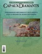Cap-aux-Diamants. No. 132, Hiver 2018