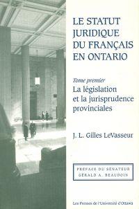 Le Statut juridique du français en Ontario