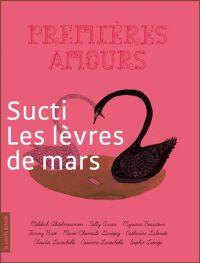 Sucti : les lèvres de mars