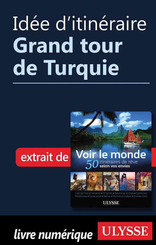 Idée d'itinéraire - Grand t...