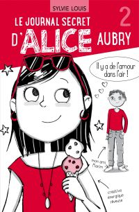 Image de couverture (Le journal secret d'Alice Aubry 2)