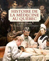 Image de couverture (Histoire de la médecine au Québec 1800-2000)