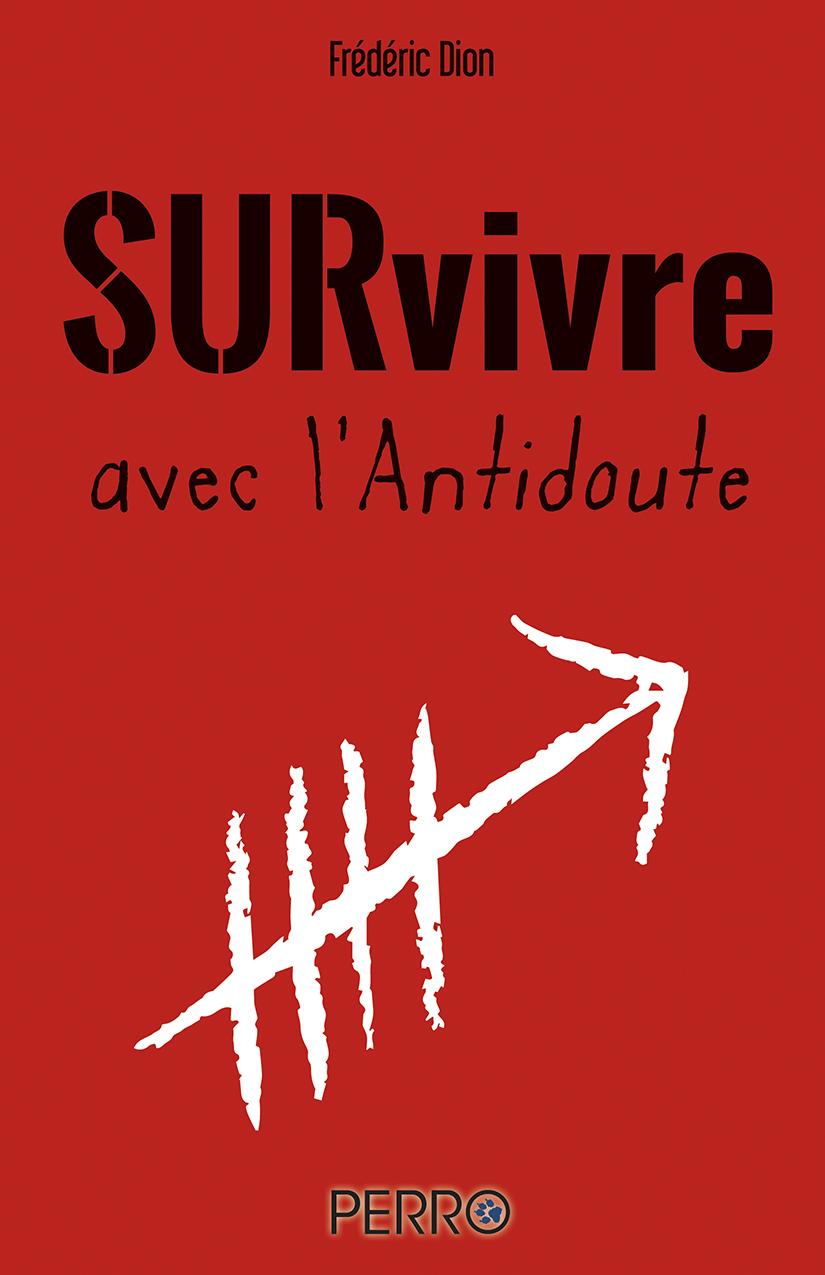Survivre avec l'Antidoute
