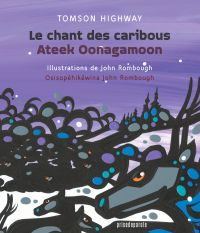 Image de couverture (Le chant des caribous • Ateek Oonagamoon)