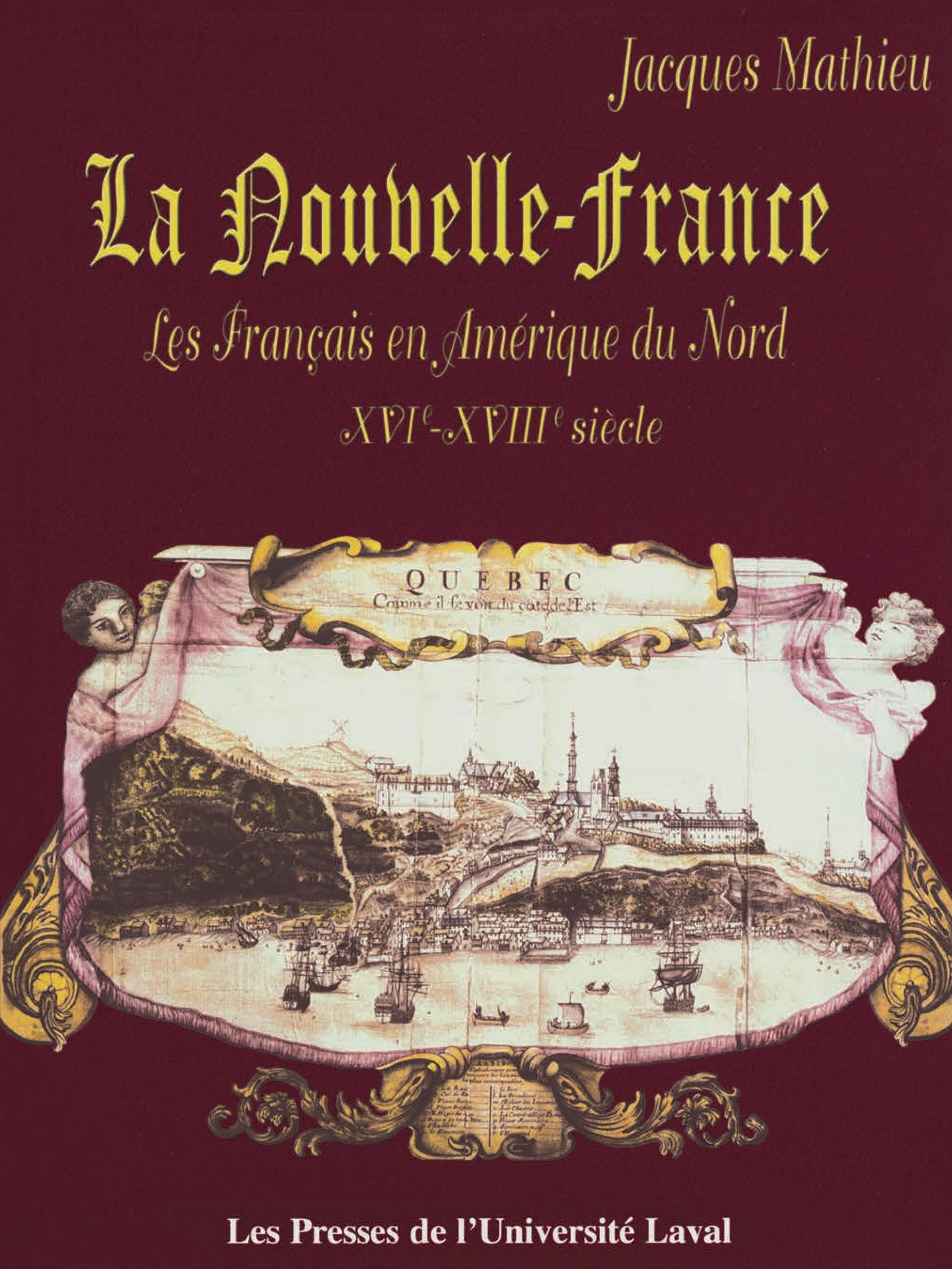 La Nouvelle-France : Les Fr...