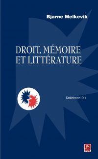 Droit, mémoire et littérature
