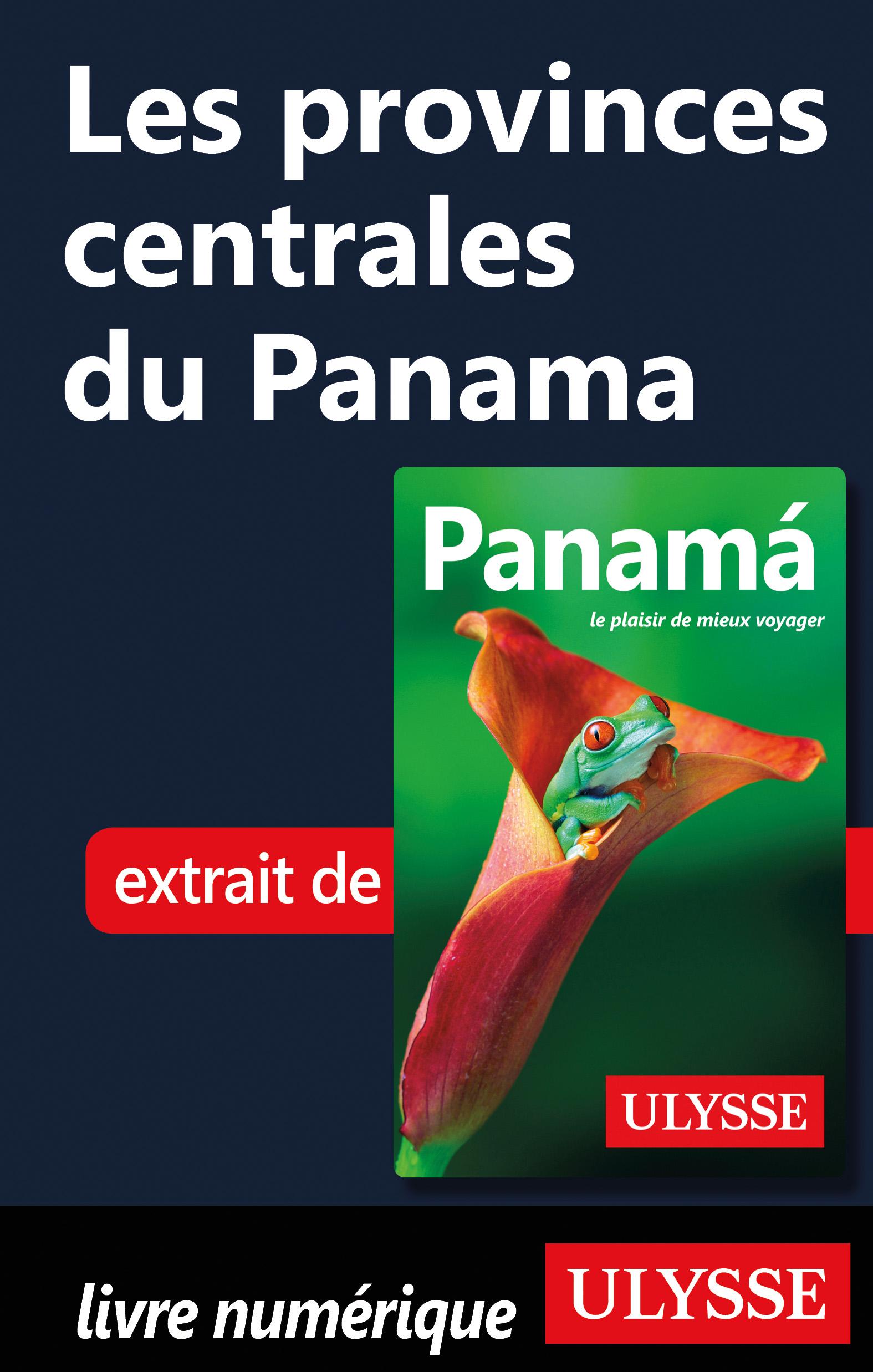 Les provinces centrales du Panama