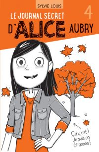 Image de couverture (Le journal secret d'Alice Aubry 4)