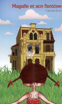 Magalie et son fantôme
