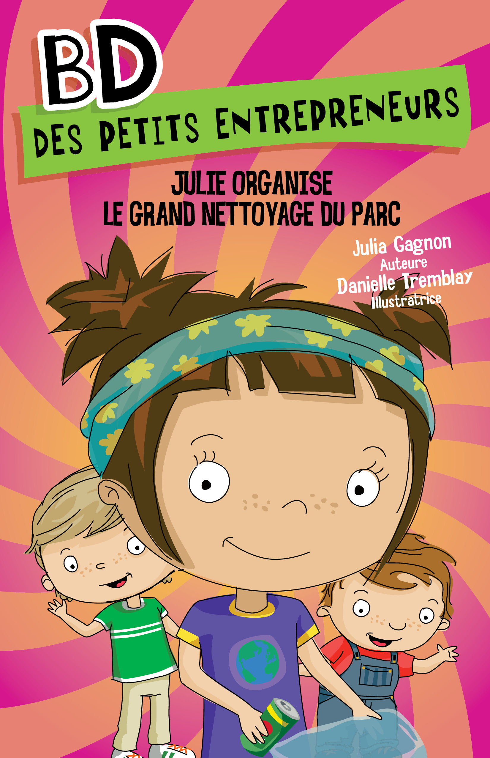Julie organise le grand net...