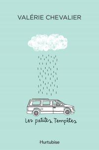 Les petites tempêtes
