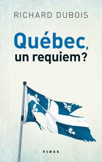 Québec, un requiem?