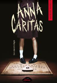 Anna Caritas tome 1: Le sac...