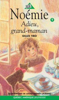 Noémie 09 - Adieu, grand-maman
