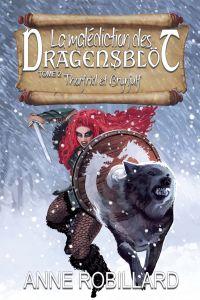 La malédiction des Dragensblöt 02 : Thorfrid et Brynjulf