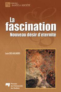 La fascination