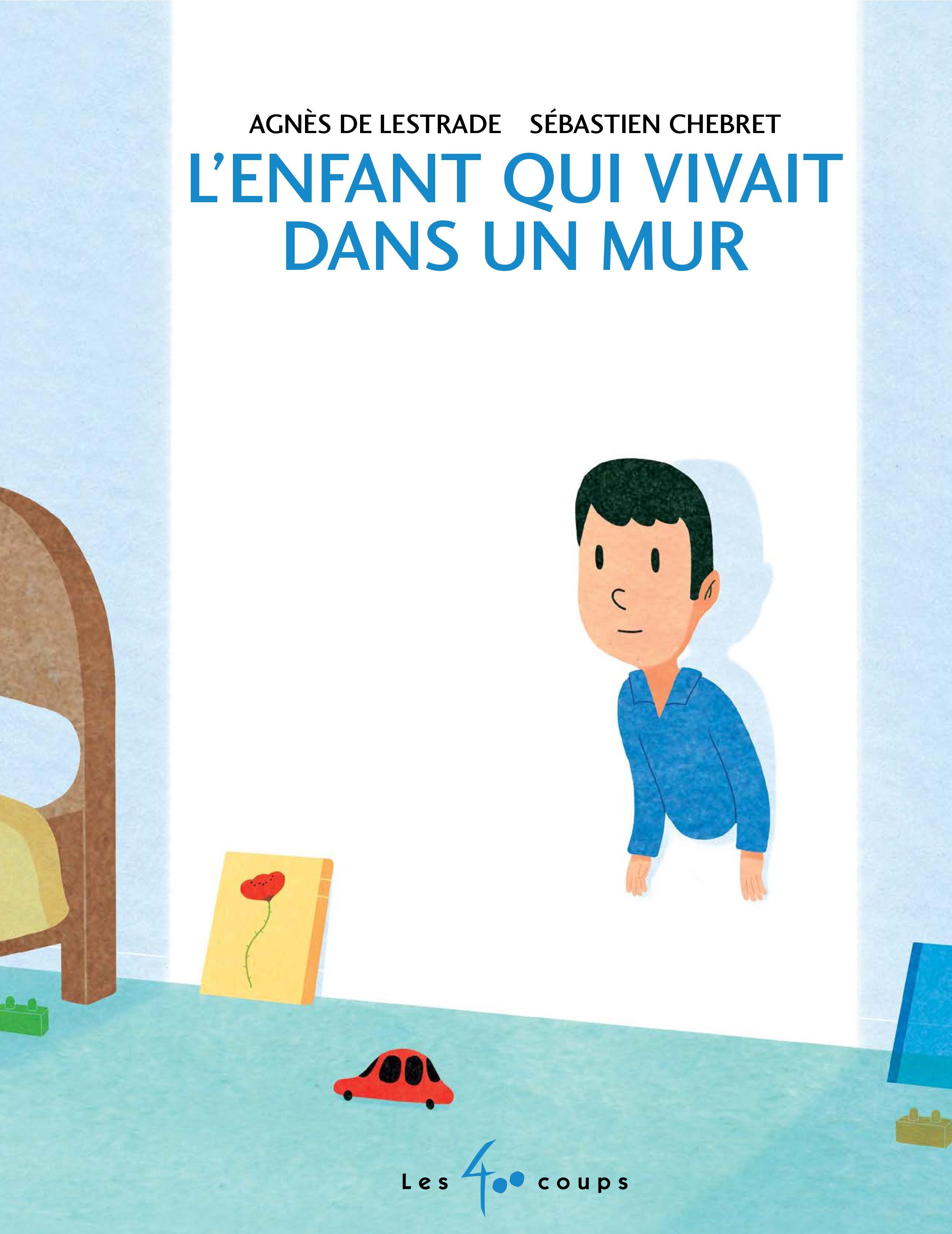 Enfant qui vivait dans un mur (L')