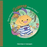 Que ramasse Galette dans les bois ?