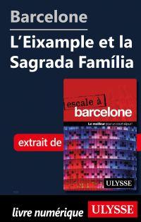 Barcelone - L'Eixample et l...