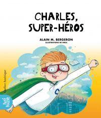 Image de couverture (Charles, superhéros)