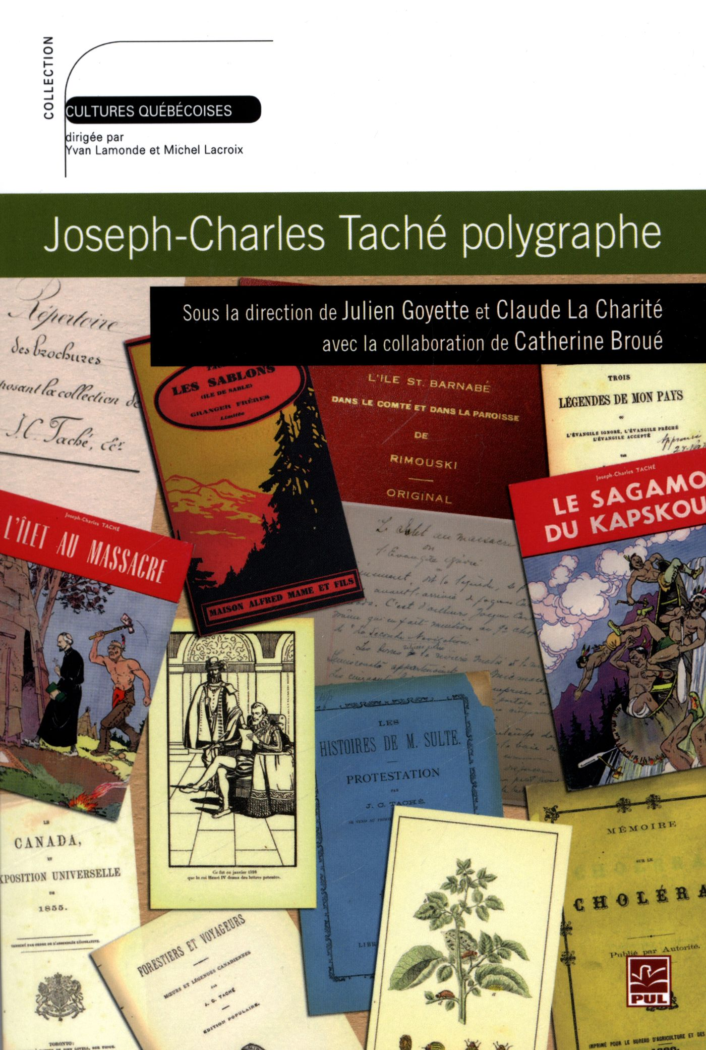 Joseph-Charles Taché polygraphe