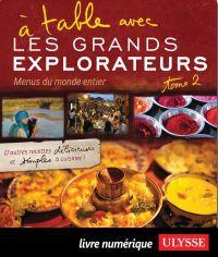 À table avec Les Grands Exp...