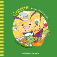 Galette devient chef cuisinier !