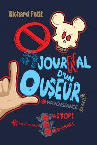 Journal d'un Louseur T.1 - #mavengeance
