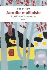 Image de couverture (Acadie multipiste, tome 2)