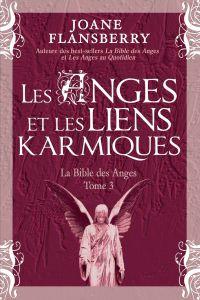 Les Anges et les liens karm...