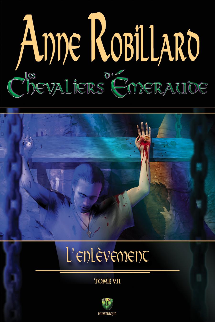 Les Chevaliers d'Émeraude 07 : L'enlèvement