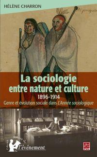 La sociologie entre nature ...