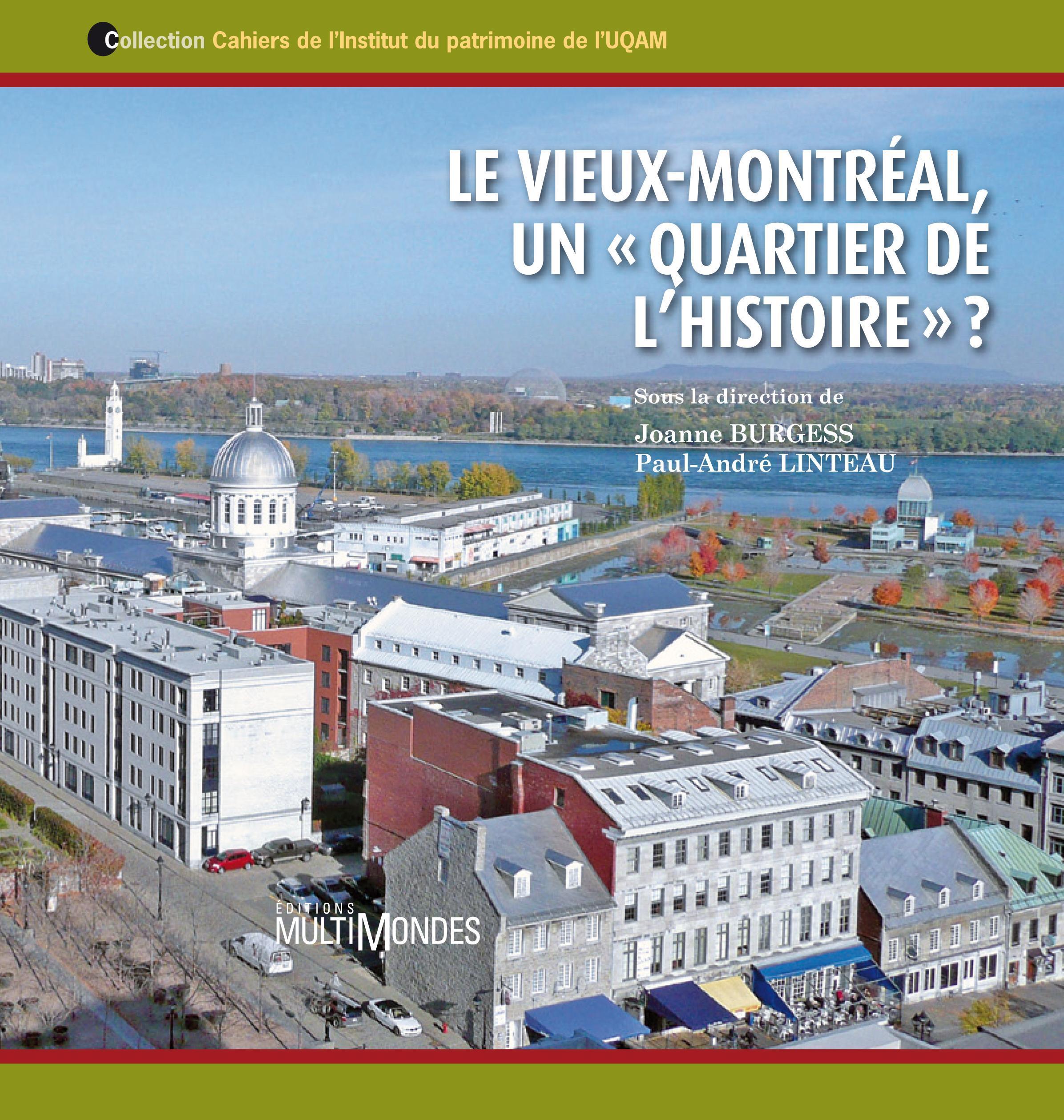 Le Vieux-Montréal, un « qua...