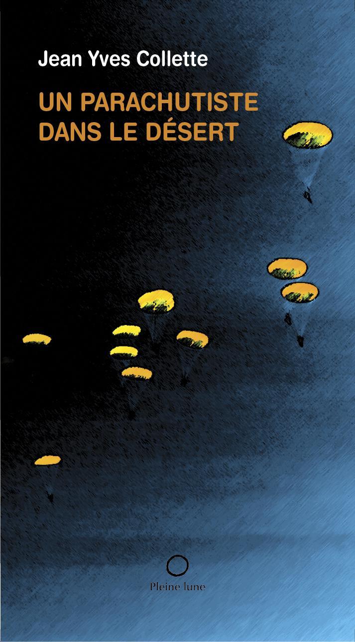Un parachutiste dans le désert