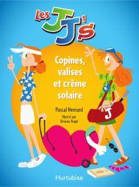 Les JJ's - Copines, valises...